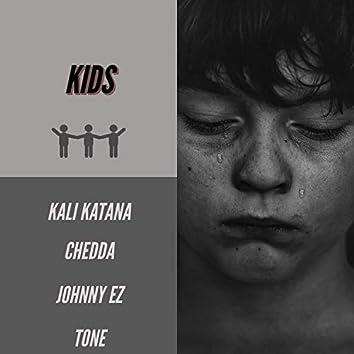 Kids (feat. Chedda, Johnny EZ & Tone)