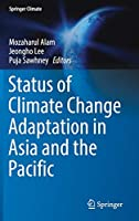 Status of Climate Change Adaptation in Asia and the Pacific (Springer Climate)