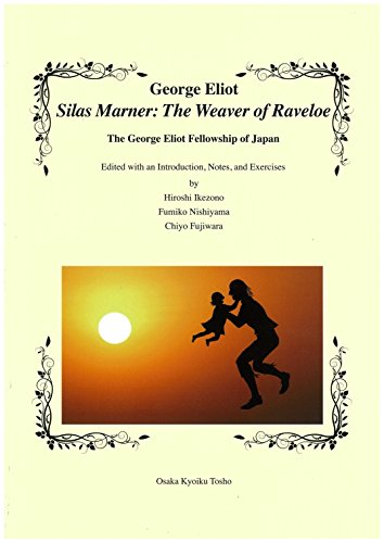 George Eliot  Silas Marner: The Weaver of Raveloeの詳細を見る