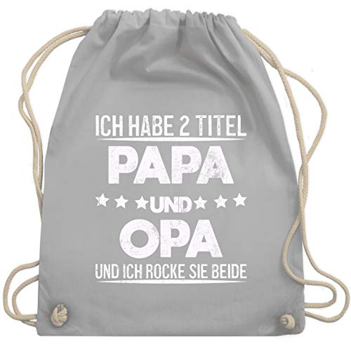 Shirtracer Vatertagsgeschenk - Ich habe 2 Titel - Opa und Papa Vintage - Unisize - Hellgrau - Opa - WM110 - Turnbeutel und Stoffbeutel aus Baumwolle