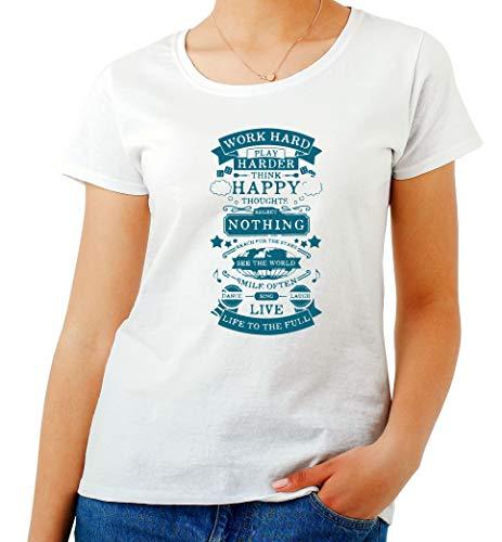 T-Shirt para Las Mujeres Blanca CIT0254 Work Hard Play Hard Think Happy
