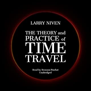 The Theory and Practice of Time Travel audiobook cover art