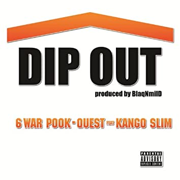 Dip Out
