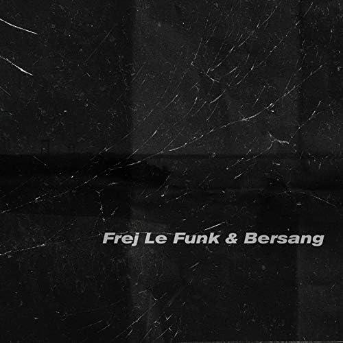 Bersang & Frej Le Funk