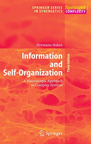 Information and Self-Organization: A Macroscopic Approach to Complex Systems (Springer Series in Synergetics) (English Edition)