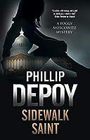 Sidewalk Saint (Foggy Moskowitz Mysteries)