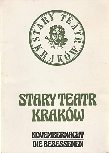 Programmheft Stary Teatre Krakow NOVEMBERNACHT / Die Besessenen 7...