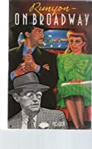 Damon Runyon on Broadway: More Than Somewhat. Furthermore. Take It Easy (Picador Books)