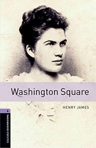 Washington Square: 1400 Headwords (Oxford Bookworms Library)の詳細を見る