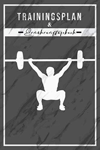 Trainingsplan & Ernährungstagebuch: Männer Ernährung und Trainingstagebuch zum festhalten der Mahlzeiten. In 6 Monate oder 180 Tage zur Topform. Zum ... 110 Seiten im 6x9 A5 Format.
