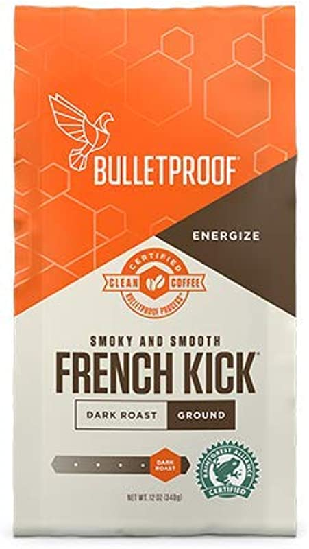 Bulletproof French Kick Ground Coffee Premium Dark Roast Gourmet Organic Beans Rainforest Alliance Certified Perfect For Keto Diet Upgraded Clean Coffee 12 Ounces