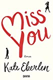 Miss you: Roman (German Edition)