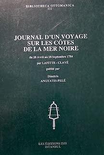 Journal d'un voyage sur le côtes de la mer Noire du 28 avril au 18 septembre 1784 (Bibliotheca Ottomanica) (French Edition)