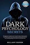 Dark Psychology Secrets: The Beginner's Guide to Learn Covert Emotional Manipulation, NLP, Mind Control Techniques & Brainwashing. Discover the Art of ... Intelligence Book 2) (English Edition)