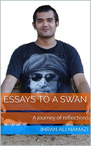 Essays to a Swan: A journey of reflections (Shasa's Poems Book 1) (English Edition)