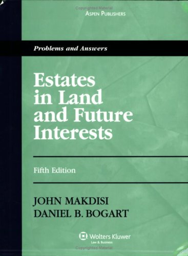 Estates and Future Interests: Problems and Answers