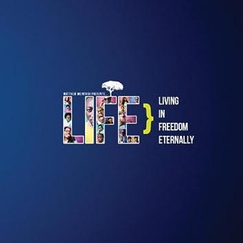 Living in Freedom Eternally