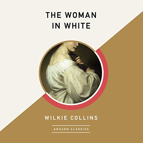 The Woman in White (AmazonClassics Edition) cover art