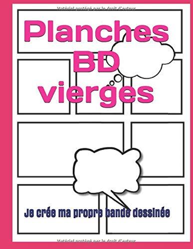 Planches BD vierges : Je crée ma propre bande dessinée: Avec 120 plaches vierges de grand Format