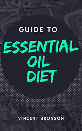Guide to Essential Oil Diet: Essential oils which are fragrant oily liquid that are extracted from the various parts of the plants and mostly used as the food flavors.