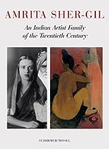 Amrita Sher-Gil: An Indian Artist Family of the Twentieth Century