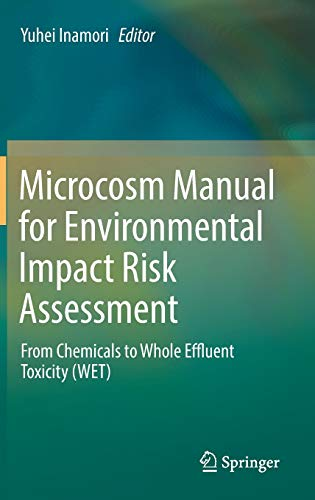 Microcosm Manual for Environmental Impact Risk Assessment: From Chemicals to Whole Effluent Toxicity (WET)