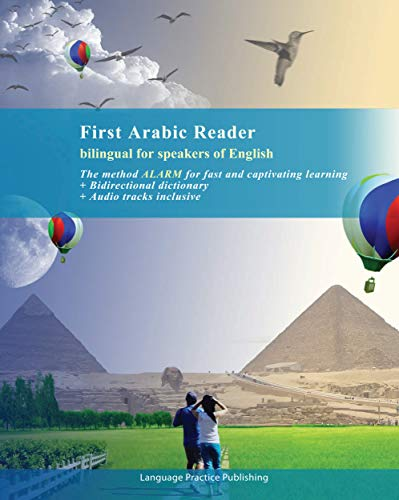 First Arabic Reader for Beginners (Print Replica): Bilingual for Speakers of English Transcription and Audio Tracks Inclusive (Graded Arabic Readers Book 1)