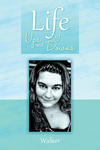 Life Of Ups And Downs Kindle Edition By Walker Literature Fiction Kindle Ebooks Amazon Com