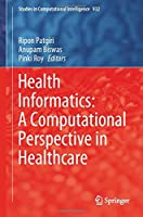Health Informatics: A Computational Perspective in Healthcare (Studies in Computational Intelligence, 932)
