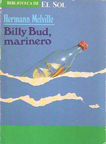 BILLY BUD, MARINERO. Biblioteca de El Sol nº 63