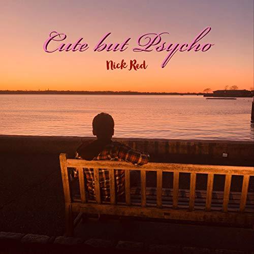 Cute but Psycho (feat. Sour!) [Explicit]