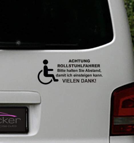 MS Car Sticker Achtung Rollstuhlfahrer Bitte halten sie Abstand damit ich einsteigen kann Aufkleber (schwarz)