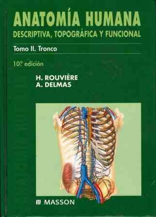 Anatomia Humana - Tomo II Tronco - 10 Ed. (Spanish Edition)