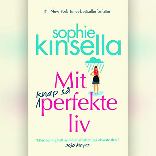 Mit knap så perfekte liv                   By:                                                                                                                                 Sophie Kinsella                               Narrated by:                                                                                                                                 Sara Emilie Nielsen                      Length: 12 hrs and 31 mins     Not rated yet     Overall 0.0