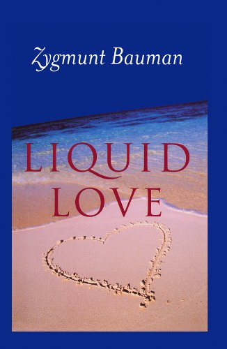 Liquid Love: On the Frailty of Human Bonds (English Edition)