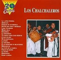Los Chalchaleros: 20 Exitos by Chalchaleros (1996-05-21)