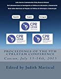 Proceedings of the 9th CPRLatam Conference (Proceedings of the CPRLatam Conference)