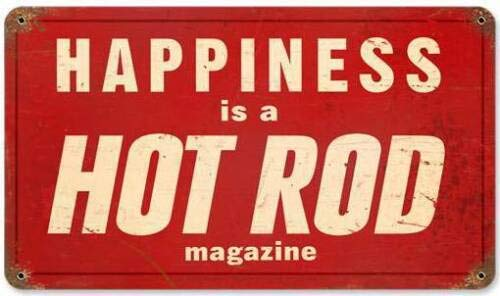 Metal Vintage Tin Sign Happiness is a Hot Rod Magazine Wall Decor for Kitchen Bar Cafe Pub Farm House 8x12 Inch