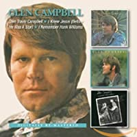 Glen Travis Campbell/I Knew Jesus (Before He Was A Star)/I Remember Hank Williams (3in2)
