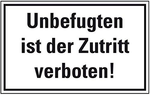 LEMAX® Hinweisschild Unbefugten ist der Zutritt verboten!, Folie, selbstkl., 300x200mm