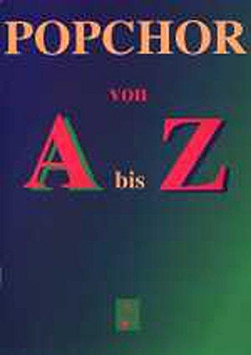 Popchor von A bis Z: Heft