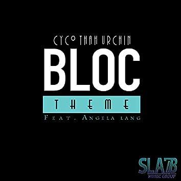 Bloc Theme (feat. Angela Lang)