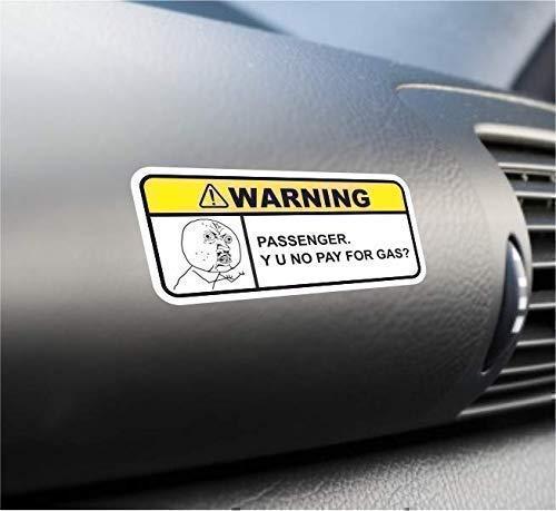 (2X) Y U No Pay For Gas Funny Warning Sticker Set Vinyl...