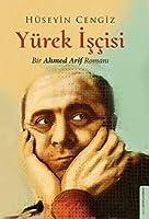 Yürek Iscisi; Bir Ahmed Arif Romani