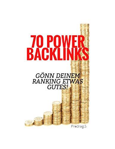 Backlinks Seo 2018 - 70 Backlinks für Suchmaschinenoptimierung Passives Einkommen durch Geld verdienen im Internet: Geld verdienen im Internet durch eigene Webseiten: 70 Backlink Quellen
