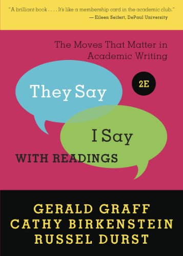 """Price comparison product image """"They Say / I Say"""": The Moves That Matter in Academic Writing with Readings (Second Edition)"""