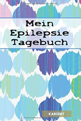 Mein Epilepsie Tagebuch: mit Seitenzahl & Inhaltsverzeichnis| ca. A5 | + 100 Seiten KARIERT | Cover matt | Design001