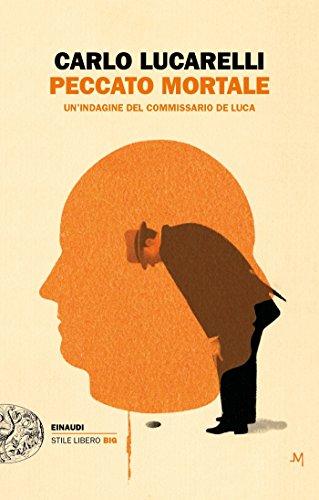 Peccato mortale: Un'indagine del commissario De Luca (Il commissario De Luca Vol. 6)