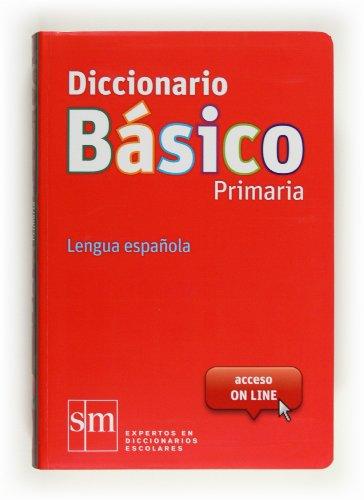 Diccionario Básico Primaria. Lengua española - 9788467552416: Diccionario Primaria Basico