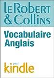 Le Robert & Collins Vocabulaire anglais (R C VOCABULAIRE)